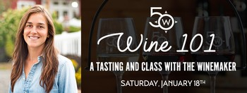 Wine 101: A Tasting & Class with the Winemaker